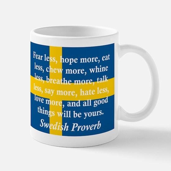 Fear Less, Hope More Mugs