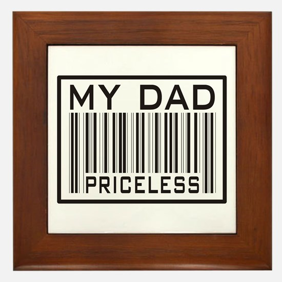 Father's Day My Dad Priceless Framed Tile