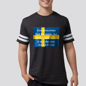 God Gives Every Bird T-Shirt