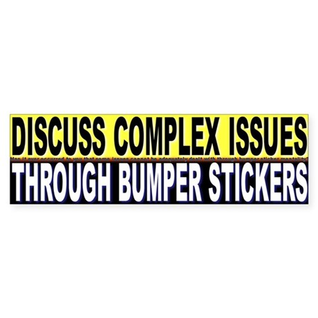 Discuss Complex Issues Through Bumper Stickers