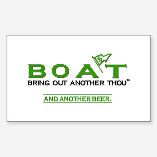 BOAT. Bring Out Another Thousand Decal