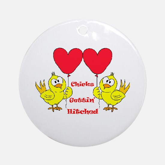 Hitched Chicks Ornament (Round)