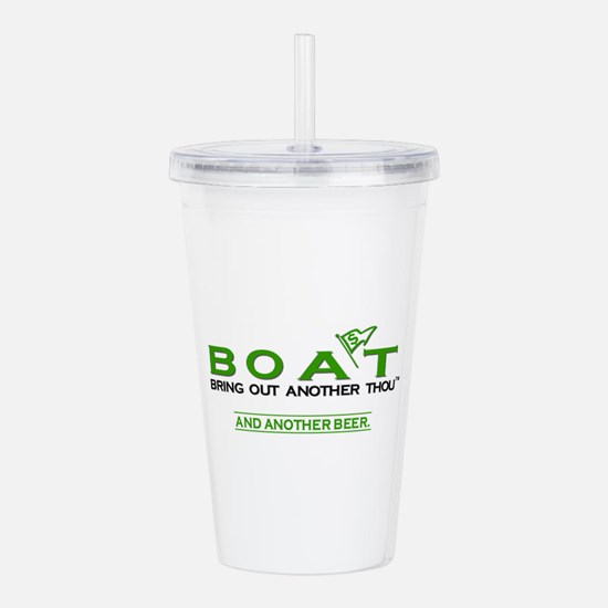 BOAT. Bring Out Anothe Acrylic Double-wall Tumbler