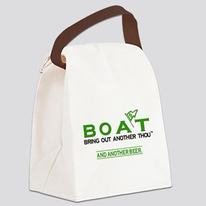 BOAT. Bring Out Another Thousand Canvas Lunch Bag