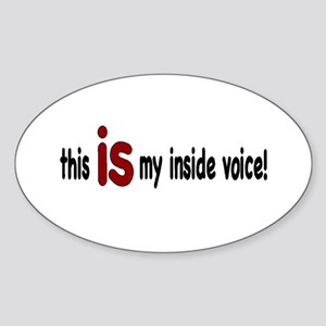 Inside Voice Oval Sticker