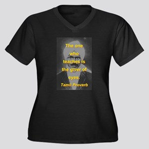 The One Who Teaches Plus Size T-Shirt