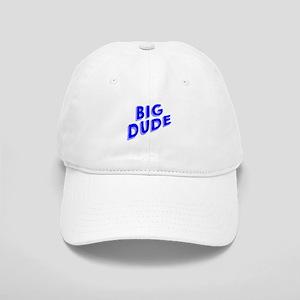 Big Dude Baseball Cap