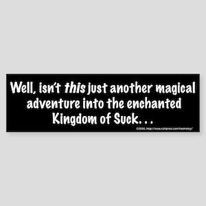 Kingdom of Suck Bumper Sticker