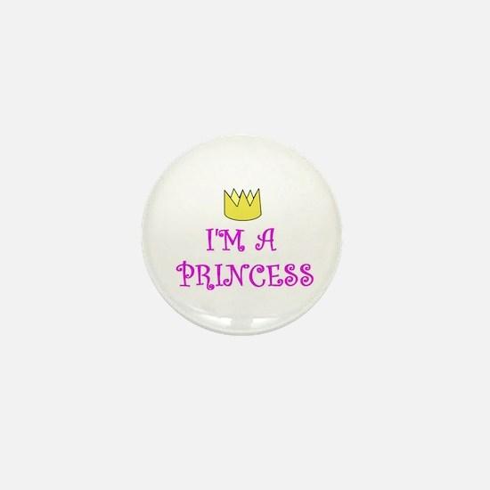 I'M A PRINCESS Mini Button