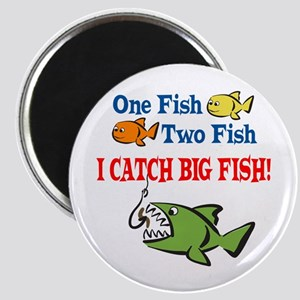 One Fish Two Fish I Catch Big Fish! Magnet