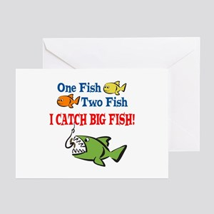 One Fish Two Fish I Catch Big Fish! Greeting Cards