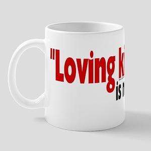 Loving Kindness is my religio Mug