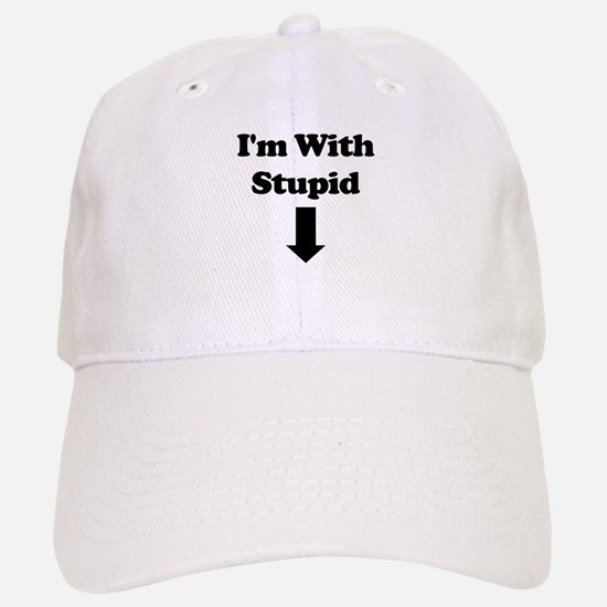 I'm With Stupid<br> Baseball Baseball Cap