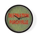 Destination: Porchville Wall Clock