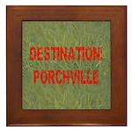 Destination: Porchville Framed Tile