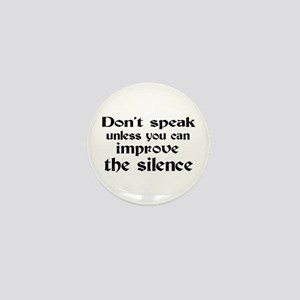 Don't Speak Mini Button