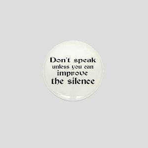 Don't Speak Mini Button
