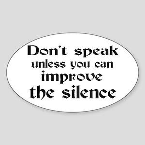 Don't Speak Sticker (Oval)