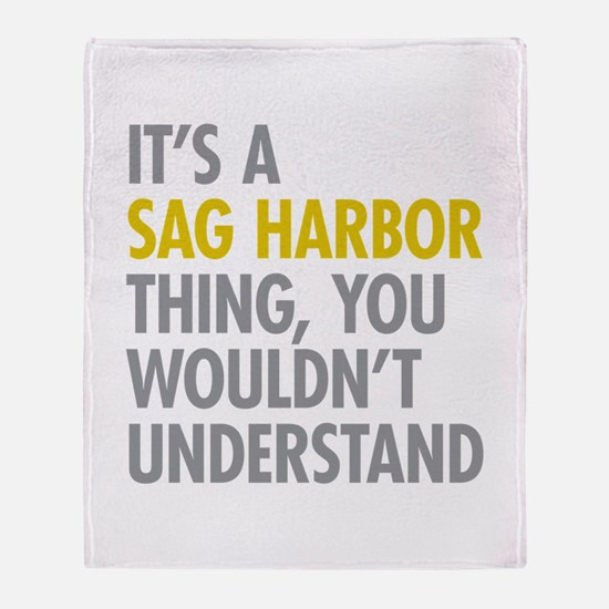 Its A Sag Harbor Thing Throw Blanket