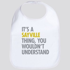 Its A Sayville Thing Bib