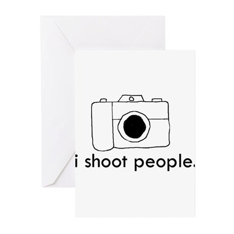 I shoot people Greeting Cards (Pk of 10)