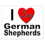 I Love German Shepherds Small Poster