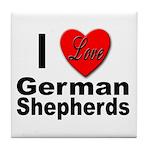 I Love German Shepherds Tile Coaster