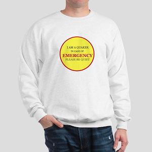 Quaker - In Case of Emergency Sweatshirt