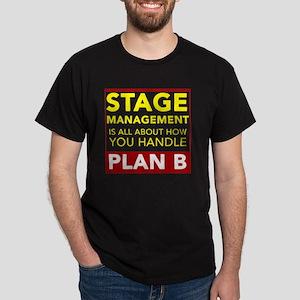 Stage Management Plan B Dark T-Shirt