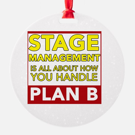 Stage Management Plan B Ornament