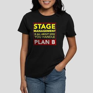 Stage Management Plan B Women's Dark T-Shirt
