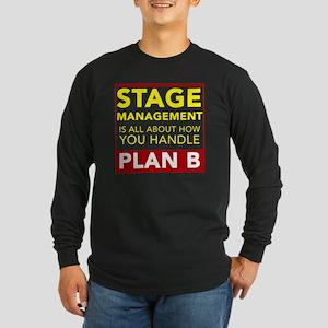 Stage Management Plan B Long Sleeve Dark T-Shirt