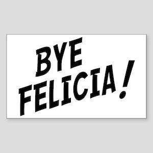 BYE FELICIA Sticker (Rectangle)