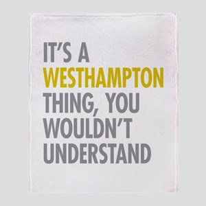 Its A Westhampton Thing Throw Blanket