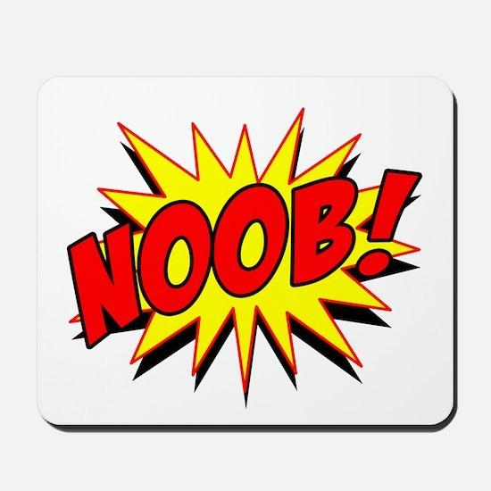 Noob! Mousepad