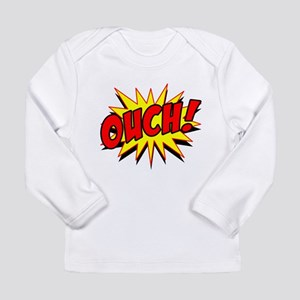 Ouch! Long Sleeve Infant T-Shirt
