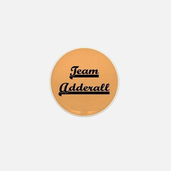 Team Adderall - ADD Mini Button