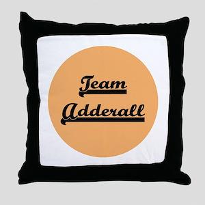 Team Adderall - ADD Throw Pillow