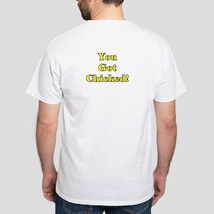 You Got Chicked Women Running White T-Shirt