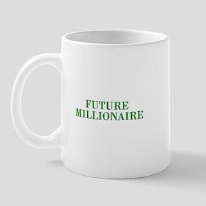 Future Millionaire - Wealth Mug