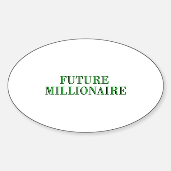 Future Millionaire - Wealth Oval Decal
