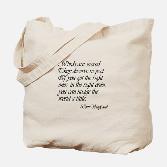 Quotes - Words are Sacred Tote Bag