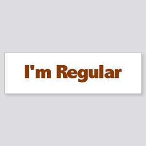 I'm Regular Bumper Sticker