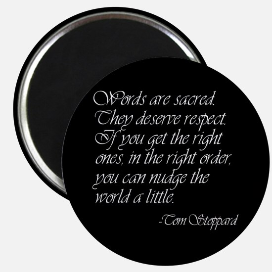 Quotes - Words are Sacred Magnet