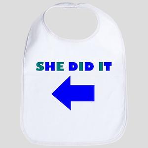 HE DID OR SHE DID IT Bib