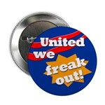 United We Freak Out Button