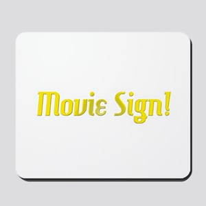 Movie Sign Mousepad