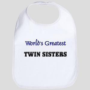 World's Greatest TWIN SISTERS Bib