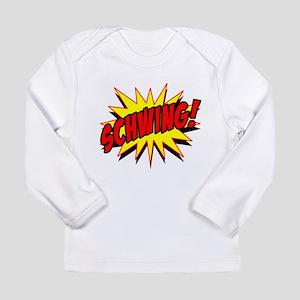 Schwing! Long Sleeve Infant T-Shirt