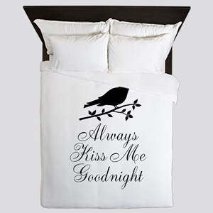 Always Kiss Me Goodnight Black Bird Queen Duvet